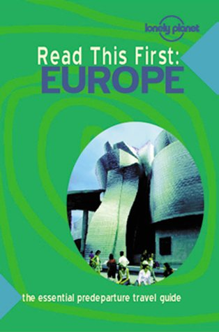 Read This First: Europe (Lonely Planet Read This First)