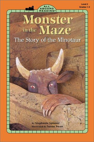 Monster in the Maze: The Story of the Minotaur