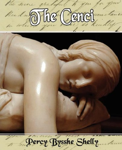 The Cenci by Percy Bysshe Shelley