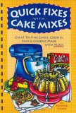 Quick Fixes With Cake Mixes