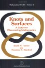 Knots and Surfaces: A Guide to Discovering Mathematics