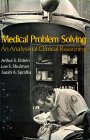 Medical Problem Solving: An Analysis of Clinical Reasoning