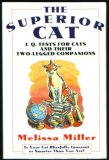 The Superior Cat: I.Q. Tests for Cat's and Their Two-Legged Companions