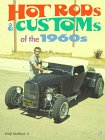 Hot Rods & Customs of the 1960s