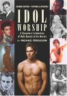 Idol Worship: A Shameless Celebration of Male Beauty in the Movies