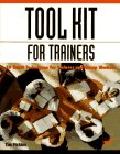 Tool Kit For Trainers: A Compendium Of Techniques For Trainers And Group Workers