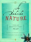 A Bedside Nature: Genius and Eccentricity in Science 1869-1953