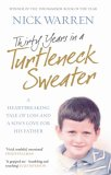 Thirty Years In A Turtleneck Sweater