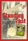 Standing Fast: Battles of a Champion