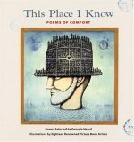 This Place I Know Gift Edition: Poems Of Comfort