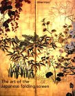 Art of the Japanese Folding Screen