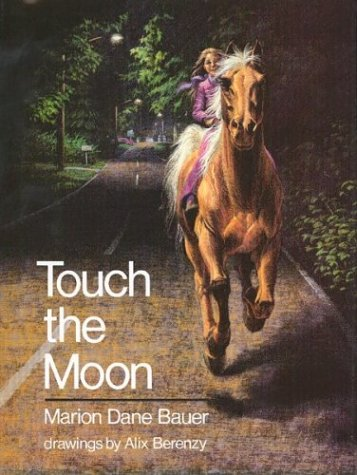 Touch the Moon by Marion Dane Bauer