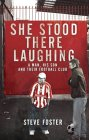 She Stood There Laughing by Stephen Foster