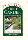 Planting A Bible Garden: A Good Book Practical Guide