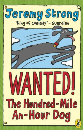 Wanted The Hundred Mile An Hour Dog