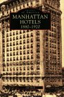 Manhattan Hotels: 1880-1920 (Images of America: New York)