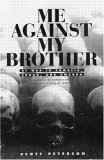 Me Against My Brother: At War in Somalia, Sudan, and Rwanda: A Journalist Reports from the Battlefields of Africa