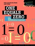 One Equals Zero And Other Mathematical Surprises: Paradoxes, Fallacies, And Mind Booglers