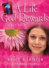 A Life God Rewards: Girls Only (Breakthrough Series)