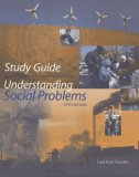 Study Guide for Mooney/Knox/Schacht's Understanding Social Problems, 5th