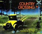 Country Crossing by Jim Aylesworth