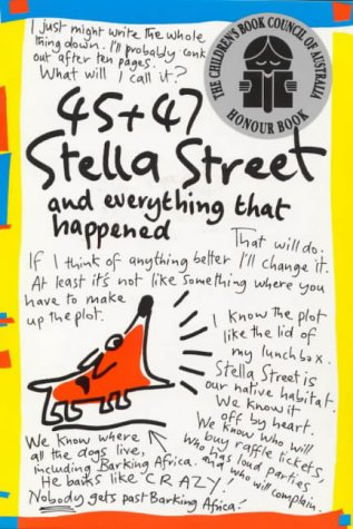 45 + 47 Stella Street And Everything That Happened by Elizabeth Honey
