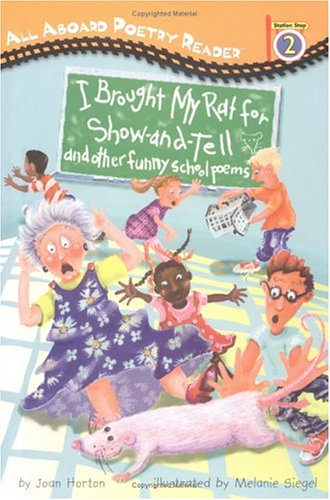 I Brought My Rat For Show and Tell by Joan Horton