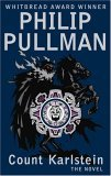 Count Karlstein, or the Ride of the Demon Huntsman by Philip Pullman