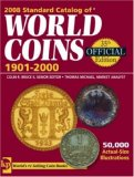 2008 Standard Catalog of World Coins 1901-2000 by Colin R. Bruce II