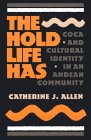 The Hold Life Has...