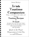 Conrad Bladey's Irish Teatime Companion: Being a Collection of the Famous and Essential Teatime Recipes of Ireland