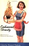 Enhanced Gravity: More Fiction By Washington Area Women
