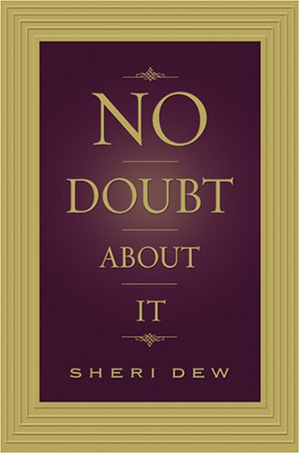 No Doubt About It by Sheri Dew
