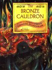 The Bronze Cauldron: Myths and Legends of the World