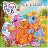 The Perfect Pumpkin (My Little Pony)