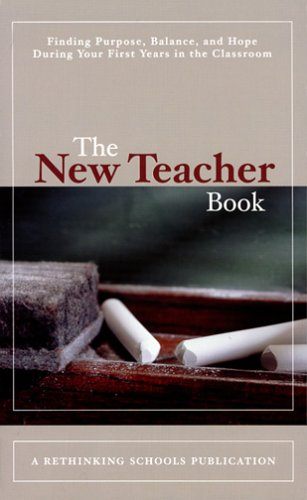 The New Teacher Book by Rethinking Schools; Ltd