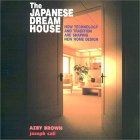 The Japanese Dream House: How Technology And Tradition Are Shaping New Home Design