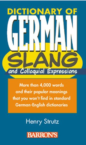 Dictionary Of German Slang And Colloquial Expressions