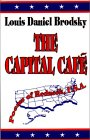 The Capital Cafe: Poems of Redneck, U.S.A