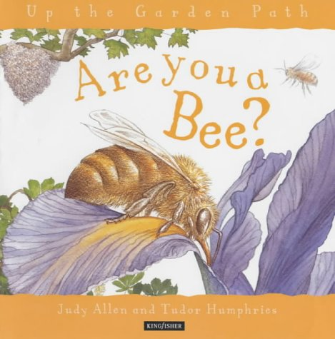Are You A Bee? (Up The Garden Path)
