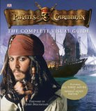 Pirates Of The Caribbean Complete Visual Guide (Pirates Of The Caribbean)