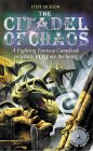 The Citadel of Chaos (Fighting Fantasy: Reissues 1, #2)