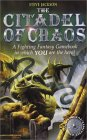 The Citadel of Chaos (Fighting Fantasy, Reissues 1, #2)