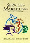 Services Marketing: Principles And Practice