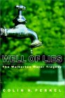 Well of Lies: The Walkerton Water Tragedy