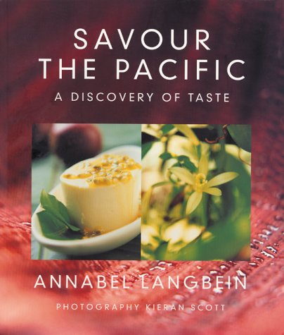 Savour the Pacific by Annabel Langbein