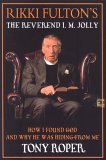 Rikki Fulton's Reverend I.M. Jolly: How I Found God, and Why He Was Hiding from Me