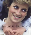 Diana, Her Life and Legacy