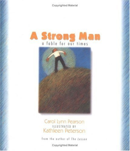 A Strong Man: A Fable for Our Times