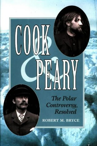 Cook and Peary by Robert M. Bryce